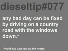 **unless you know how to drive in the winter! Then those are the best
