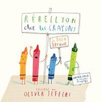 Rébellion ches les Crayons. Daywalt & Jeffers L'Ecole des Loisirs 5-7 ans #Kidbooks #livresjeunesse