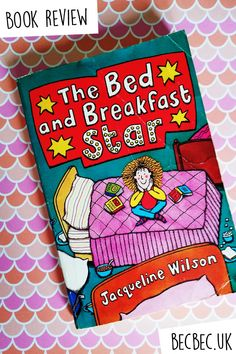 I recently found The Bed and Breakfast Star book in my parent's shed and I absolutely loved it. It is such a gritty story from Jacqueline Wilson.