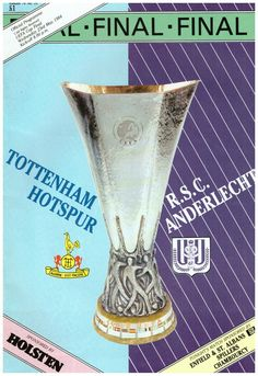 Tottenham 1 Anderlecht 1 (2-2 agg) (4-3 p) in May 1984 at White Hart Lane. The programme cover for the UEFA Cup Final, 2nd Leg.