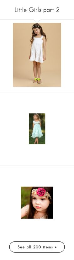 """""""Little Girls part 2"""" by brie-327 ❤ liked on Polyvore featuring kids, babies, people, children, girls, pictures, baby, kristina pimenova, backgrounds and little girls"""