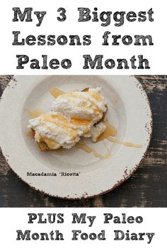 I eat paleo for one month and here are my 3 biggest lessons! Plus what I ate for the month.