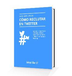 #ebook gratis como #reclutar en #twitter