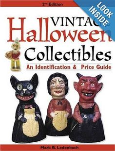 Vintage Halloween Collectibles: An Identification & Price Guide (Vintage Halloween Collectibles: Identification & Price Guide): Mark Ledenbach: 9780896894464: Amazon.com: Books