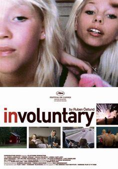 Involuntary (De ofrivilliga) *** Sweden 2008