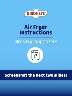 These Birds Eye appetizers will have you counting down to dinner time! Grab your air fryer and screenshot the first few frames to prepare for some delicious cooking! Quick Easy Meals, Food Videos, Counting, The Help, Frames, Appetizers, Birds, Make It Yourself, Eyes