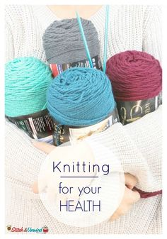 The Health Benefits of Knitting and Crochet