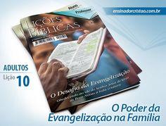 Orientações pedagógicas para a lição 10: O Poder da Evangelização na Família…