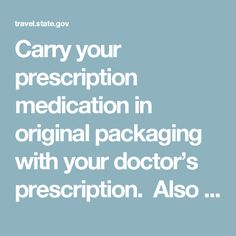Carry your prescription medication in original packaging with your doctor's prescription.  Also carry a list of your medical history and all medications you are taking (including dosage and brandname).  Such lists will save Irish medical staff a lot of time.supporting documentation from a relevant medical professional (for example a letter from your doctor or a copy of your prescription