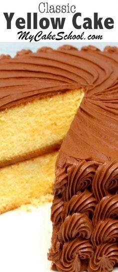 Delicious Classic Yellow Cake from Scratch! MyCakeSchool.com Online Cake Videos, Tutorials, Recipes, and More! #yellowcake #cakerecipes #scratchbaking #mycakeschool