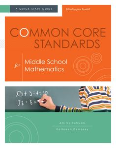 """Read """"Common Core Standards for Middle School Mathematics A Quick-Start Guide"""" by Amitra Schwols available from Rakuten Kobo. Smart implementation of the Common Core State Standards requires both an overall understanding of the standards and a gr. Common Core Standards, School Staff, Middle School, School Levels, Video Games For Kids, Kindergarten Reading, Quotes For Students, Education Quotes, Mathematics"""