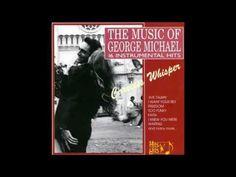 'Faith' - The Music Of GEORGE MICHAEL