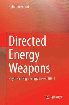 Directed Energy Weapons: Physics of High Energy Lasers