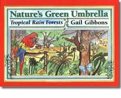 Natures Green Umbrella (Mulberry Books) by Gail Gibbons 0688154115 9780688154110 Forest Classroom, Gail Gibbons, Environmental Studies, Arbour Day, Day Book, Books For Teens, Reading Levels, Children's Literature, Used Books