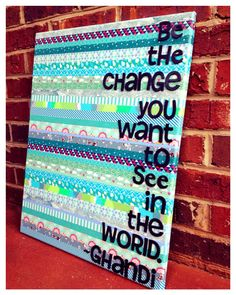 Be the change quote on canvas 16 x 20 on Etsy, $25.00