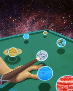 playing pool with the universe