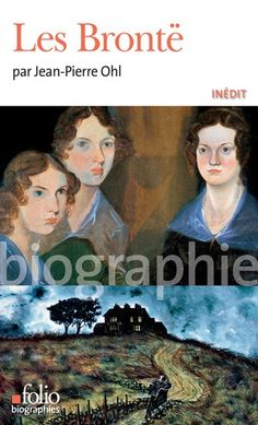 Buy Les Brontë by Jean-Pierre Ohl and Read this Book on Kobo's Free Apps. Discover Kobo's Vast Collection of Ebooks and Audiobooks Today - Over 4 Million Titles! Elizabeth Gaskell, Le Secret Du Mari, Elena Ferrante, Bronte Sisters, France 1, Romance, Biography, Books To Read, Audiobooks