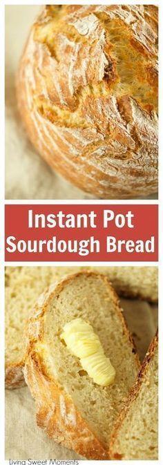 Instant Pot Sourdough Bread Recipe - CUCINA DE YUNG