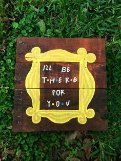 Friends TV show sign- Ill be there for you- Monica Friends peephole frame by BoardsOfBliss on Etsy https://www.etsy.com/listing/294864187/friends-tv-show-sign-ill-be-there-for