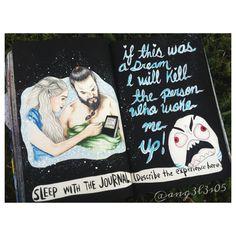 Khaleesi and drogo sleep with the journal