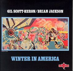 Gil Scott Heron  Winter in America