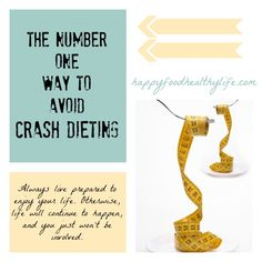 The NUMBER ONE way to avoid crash dieting! This is the most simple but most important piece of information you will ever receive regarding losing weight quickly // HappyFoodHealthyLife.com