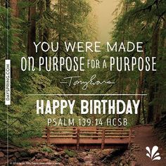 You were made on purpose - for a purpose!