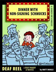 deaf guy comic dinner - Google Search