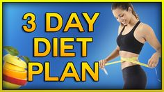 3 day diet plan, check it out if it works