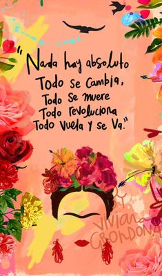 57 Short Inspirational Quotes We Love – Best Positive Affirmations for Success Frida Quotes, Me Quotes, Wallpaper Quotes, Iphone Wallpaper, Diego Rivera, More Than Words, Spanish Quotes, Positive Quotes, Favorite Quotes