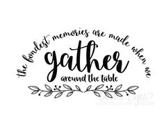 The fondest memories are made when we gather by WildEyesSigns