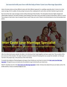 Get married with your love with the help of inter caste love marriage specialist