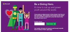 This year Microsoft YouthSpark, which supports nonprofits that provide education, employment, and entrepreneurship opportunities for young people, will be matching donations made to via GlobalGiving for 24 hours starting at 9am PST on December 3rd. In addition, Microsoft Stores will donate a $25 gift card with every purchase on #GivingTuesday.