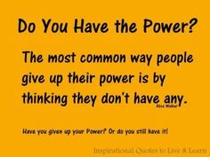 The power is inside of you!