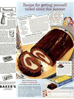 """Recipe for Getting Yourself Talked About this Summer"" - Retro Ad for Chocolate Almond Roll Retro Recipes, Old Recipes, Vintage Recipes, Sweet Recipes, Cooking Recipes, Family Recipes, Bakers Chocolate, Chocolate Roll, Köstliche Desserts"
