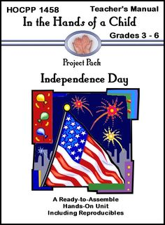 Celebrate July 4th with our new Independence Day Curriculum!