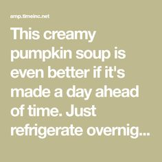 This creamy pumpkin soup is even better if it's made a day ahead of time. Just refrigerate overnight, reheat on the stovetop and garnish immediately before serving. Creamy Pumpkin Soup, Canned Pumpkin, Pumpkin Puree, Vegetarian Soup, Sour Cream, Soup Recipes, Stuffed Peppers, Canning Squash, Cream Of Pumpkin Soup