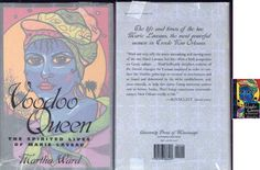 Voodoo Queen : The Spirited Lives of Marie Laveau by Martha Ward (2004,...