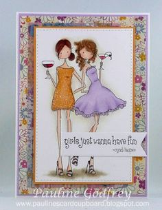 girls just wanna have fun by lotsofstamps - Cards and Paper Crafts at Splitcoaststampers