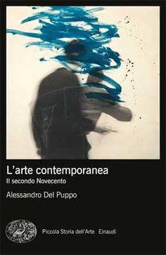 Alessandro Del Puppo, L'arte contemporanea. Il secondo Novecento, PBE Mappe Arte