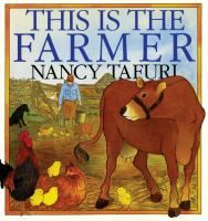 This is the Farmer by Nancy Tafuri. The best author for toddlers. Simple text, big pictures.