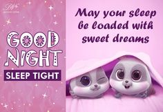 Good Night Greetings, Good Night Wishes, Good Night Sweet Dreams, Cute Good Night Messages, Cute Good Night Quotes, Good Night My Friend, Good Morning Good Night, Good Night Beautiful, Good Night Sleep Tight