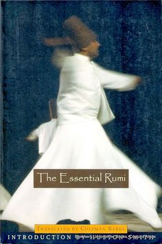 The Essential Rumi, Translated by Coleman Barks, Introduction by Huston Smith, Paperback, ISBN 0965064871 The Essential Rumi, Rumi Books, Sacred Feminine, Reading Material, Celebs, Celebrities, Inspirational Thoughts, Mystic, Books To Read