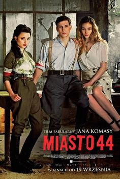 City 44 in Poland was already prime minister . and now it's time for you 14 November 2014 (Denver International Film Festival) UK. Welcome to the movie ! It was wonderful and a great ! Movies 2014, Movie List, International Film Festival, Warsaw, Film Posters, Movies Showing, My Life, Tv Shows, Actors