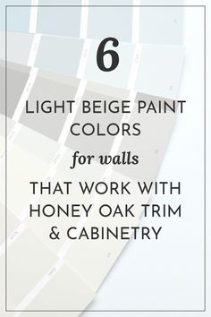 Six of the prettiest light beige paint colors from Sherwin-Williams that look beautiful with honey oak trim and cabinetry.