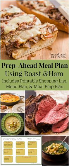 Prep-Ahead Meal Plan Using roast and ham - incudes printable shopping list, dinner menu plan, and meal prep plan. Easy family friendly recipe ideas!