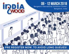 Indiawood 2018 - 10th International Trade Fair for furniture Production Technologies, #Woodworking_Machinery, Tools, Fittings, Accessories, Raw Materials, and Products.  Pre Register Now, To Avoid Long Queues!  http://www.indiawood.com/visi-reg1.php?ref=sm