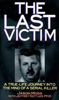 Real Life Is Horror: THE LAST VICTIM : JASON MOSS