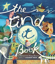 The Find It Book Mwb Picture Books By Margaret Wise Brown