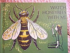 Watch Honeybees With Me Book, 1964, Hawes
